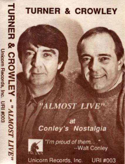 Turner & Crowley: Almost Live cassette