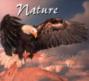 Runaway Express: Nature Songs of the Wild CD